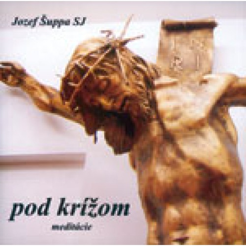 CD Pod krížom - Meditácie