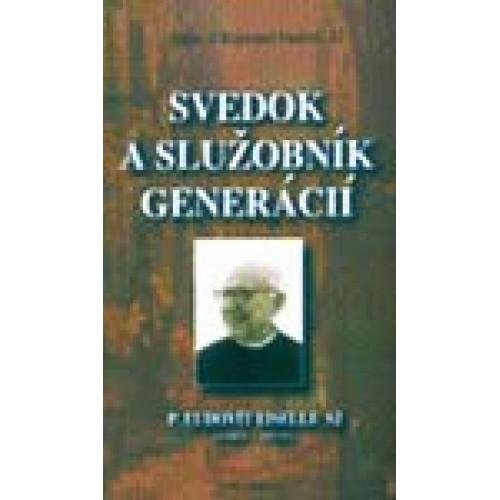 Svedok a služobník generácií - P. Ľudovít Eiselle SJ