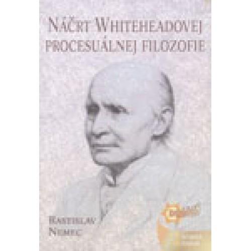 Náčrt Whiteheadovej procesuálnej filozofie