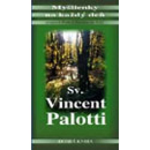Myšlienky na každý deň - sv. Vincent Pallotti
