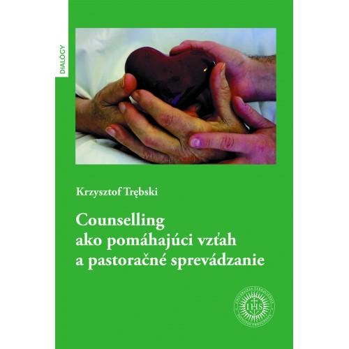Counselling ako pomáhajúci vzťah a pastoračné sprevádzanie