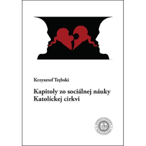 Kapitoly zo sociálnej náuky Katolíckej cirkvi