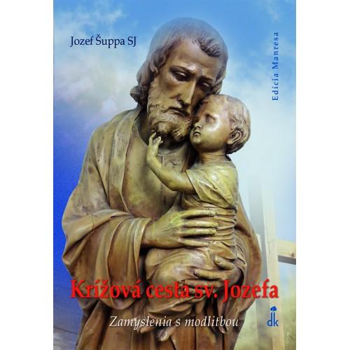 Krížová cesta sv. Jozefa / Zamyslenia s modlitbou