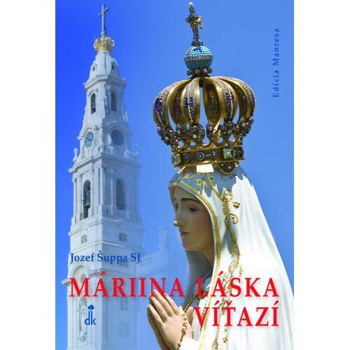 Máriina láska víťazí