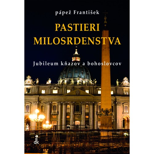 Pastieri milosrdenstva / Jubileum kňazov a bohoslovcov