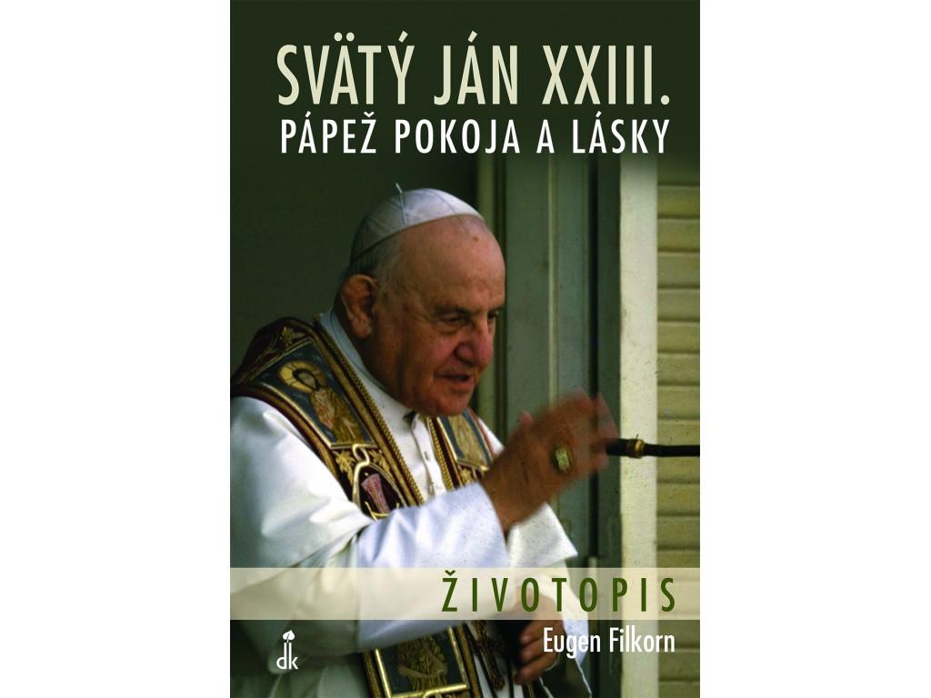 Svaty Jan Xxiii Papez Pokoja A Lasky