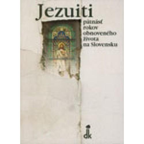 Jezuiti - pätnásť rokov obnoveného života na Slovensku